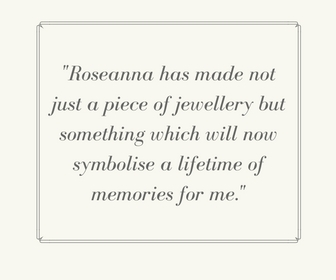 Client Testimonial by Roseanna Croft Jewellery