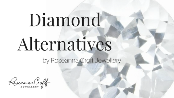 Diamond Alternatives by Roseanna Croft Jewellery
