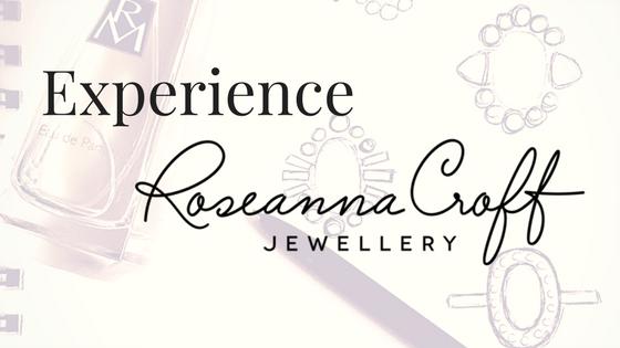 Experience Roseanna Croft Jewellery