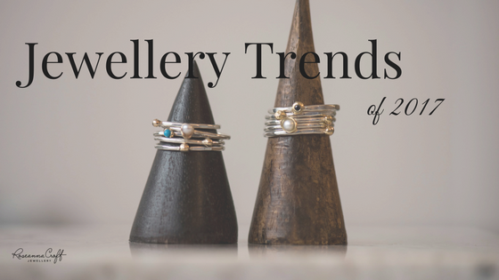 Jewellery Trends of 2017