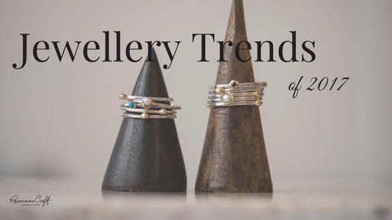 Jewellery Trends of 2017
