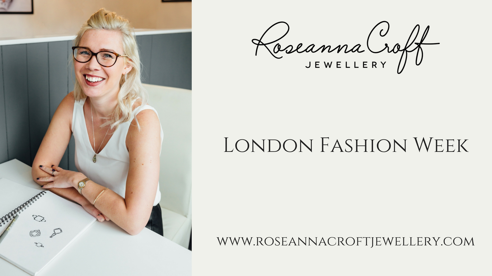 London Fashion Week Vlog by Roseanna Croft Jewellery